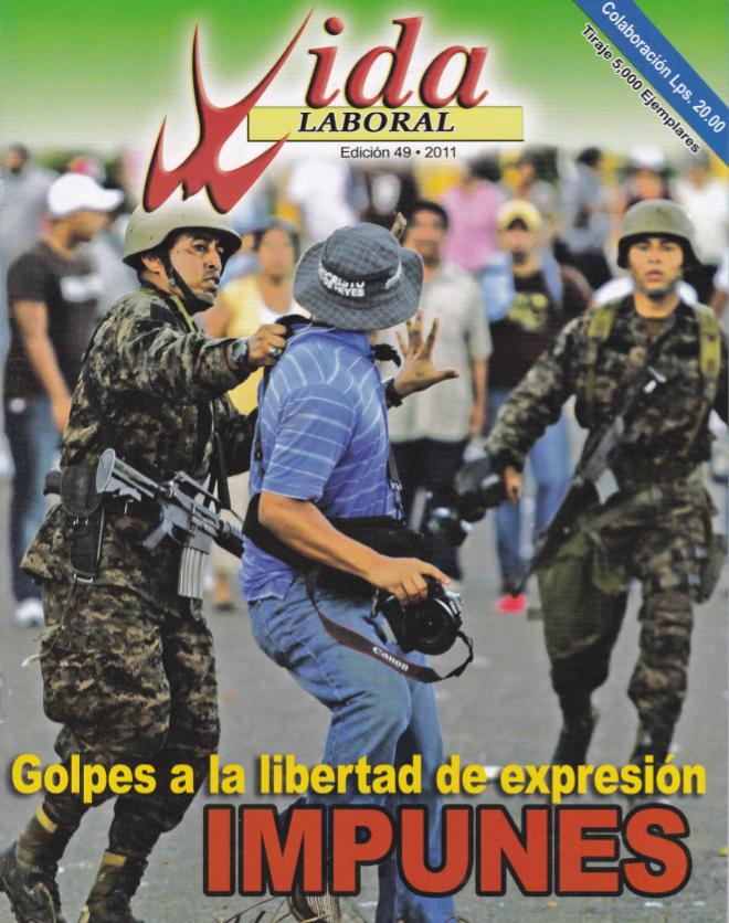 Edición 49: Golpes a la Libertad de Expresión
