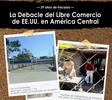 La Debacle del Libre Comercio de EE.UU. en América Central