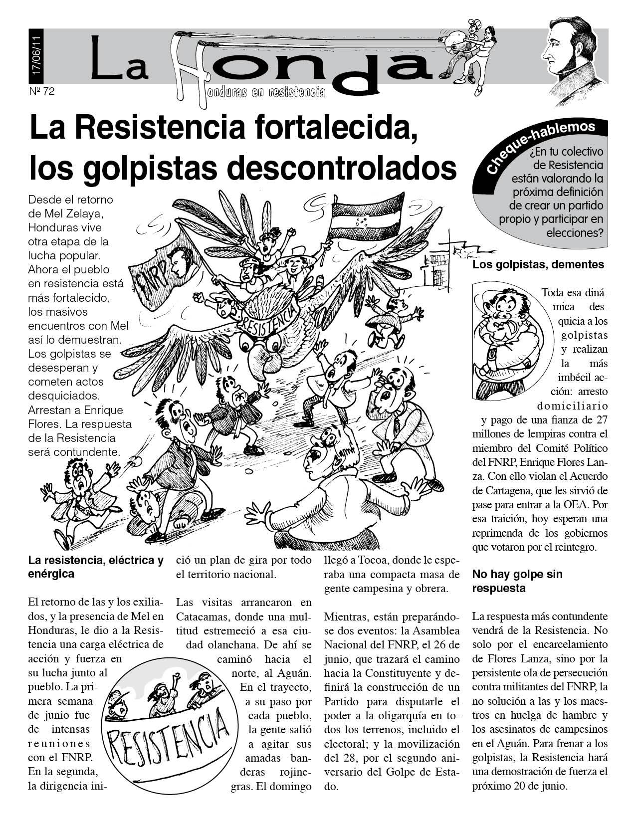 La Honda 72: La Resistencia fortalecida, los golpistas descontrolados