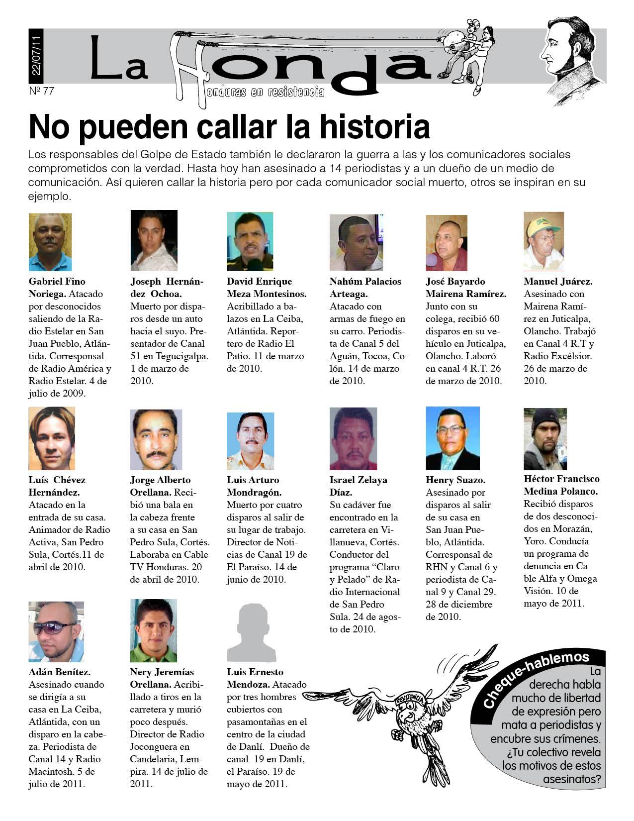 La Honda 77: No pueden callar la historia