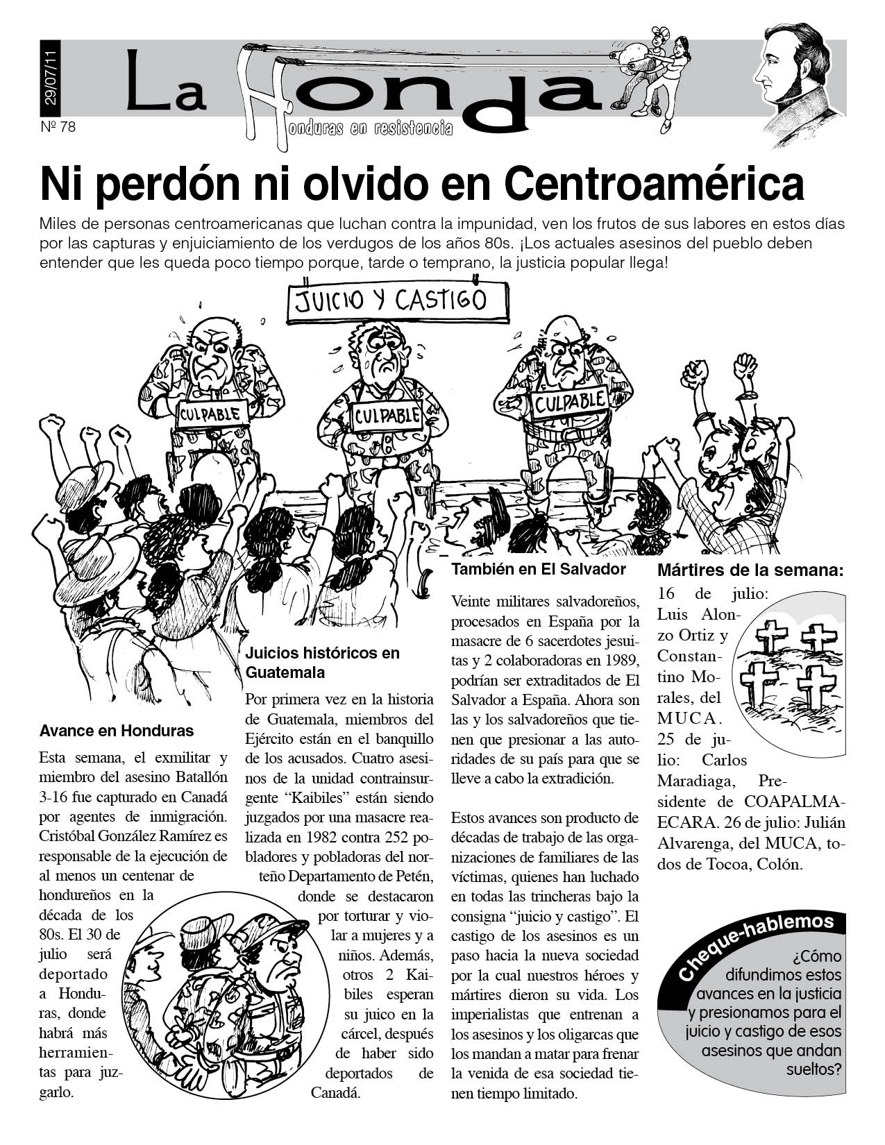 La Honda 78: Ni perdón ni olvido en Centroamérica
