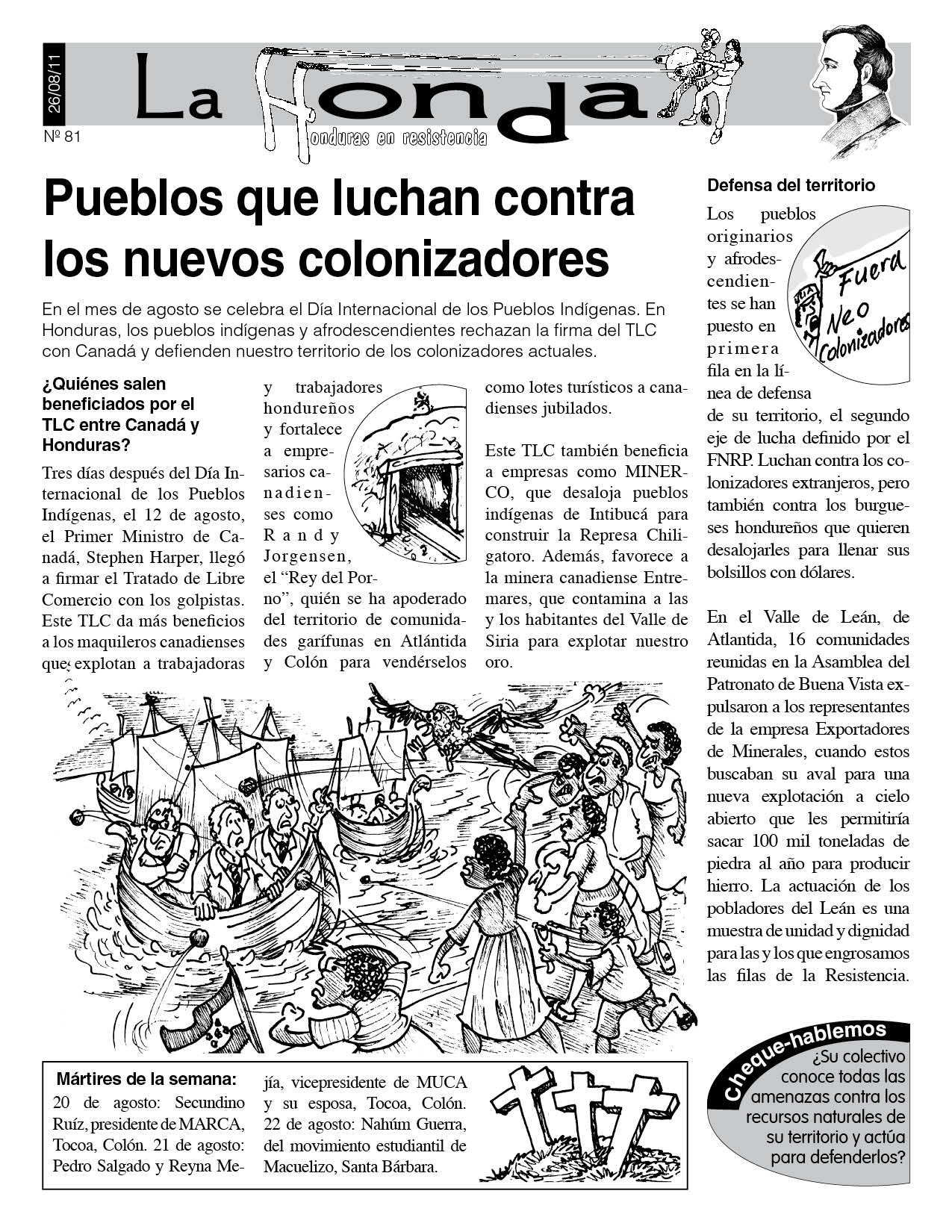 La Honda 81: Pueblos que luchan contra los nuevos colonizadores
