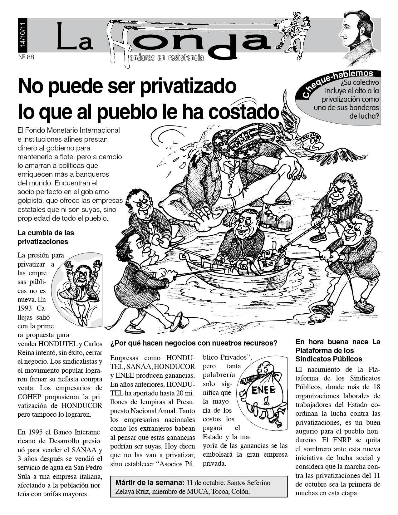 La Honda 88: No puede ser privatizado lo que al pueblo le ha costado