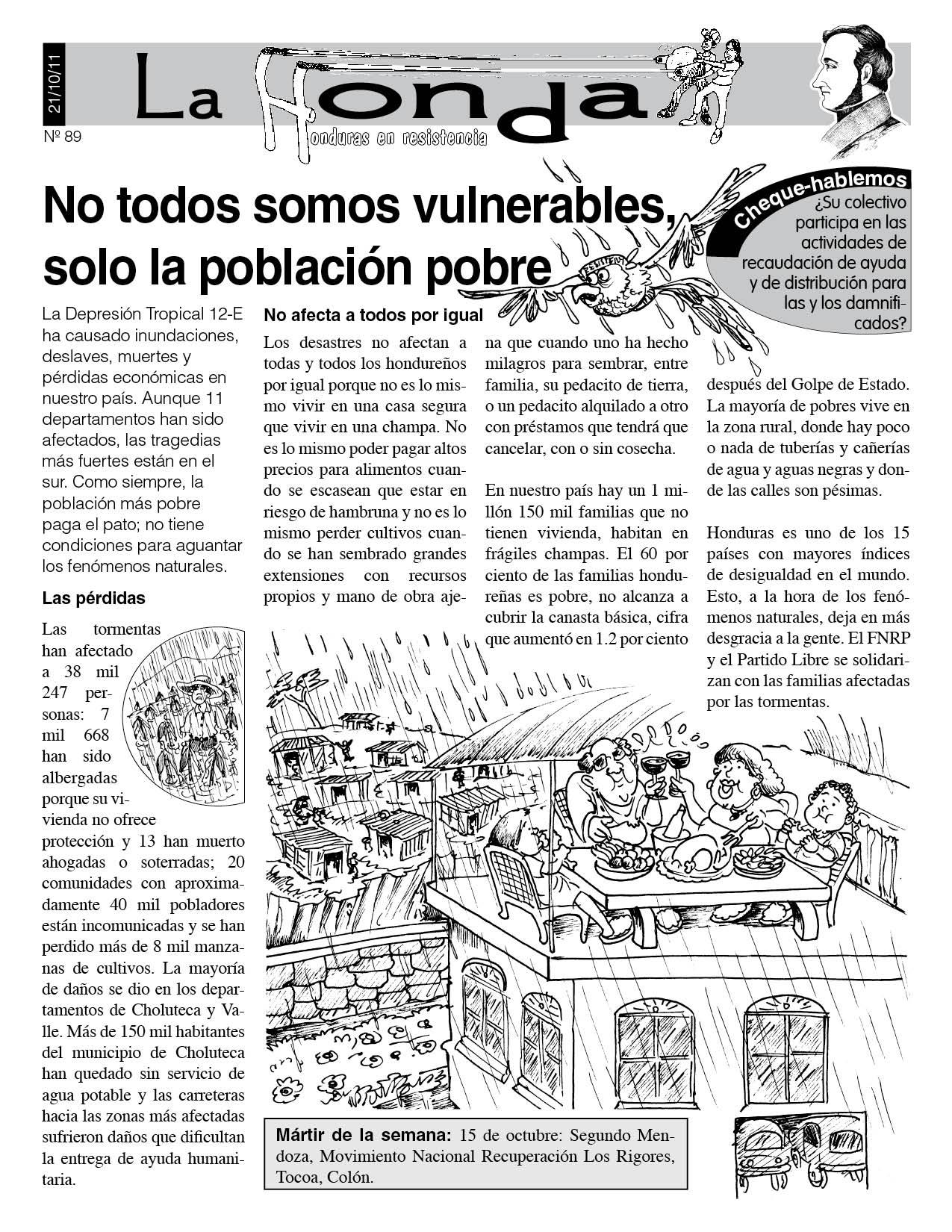 La Honda 89: No todos somos vulnerables, solo la población pobre
