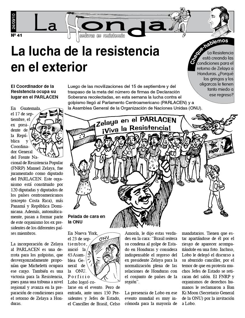 La Honda # 41 La Lucha de la Resistencia en el exterior