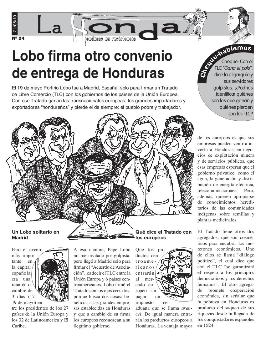 La Honda #24 Lobo firma otro convenio de entrega de Honduras