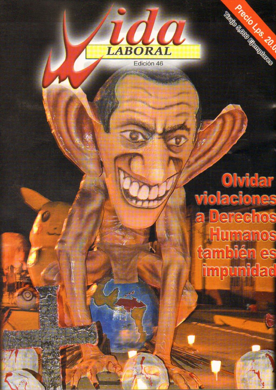 Edición 46: Olvidar violaciones a los Derechos Humanos también es impunidad.