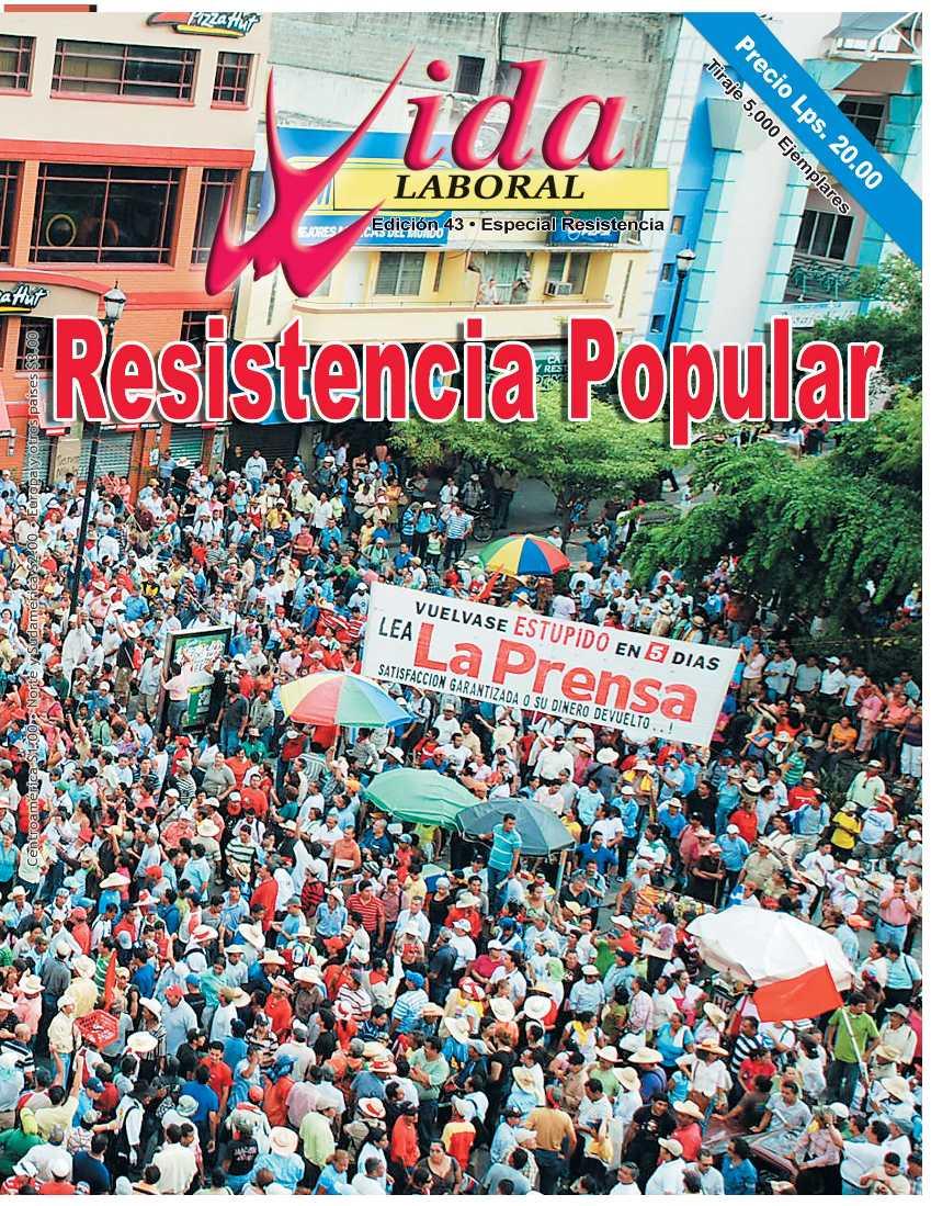 Edición 43 : Resistencia Popular Contra el Golpe Militar