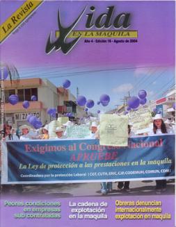 Edición 16: La cadena de explotación en la maquila