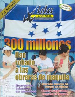 Edición 22:  300 millones han robado a las obreras de maquila