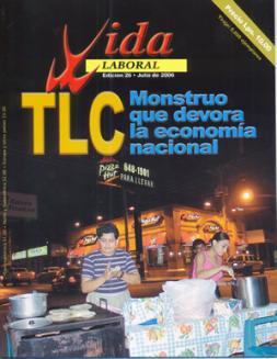 Edición 26: El TLC Monstruo que devora la economía nacional