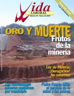Edición 29: Oro y muerte frutos de la minería