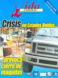 Edición 38: Crisis en Estados Unidos provoca cierre de maquilas