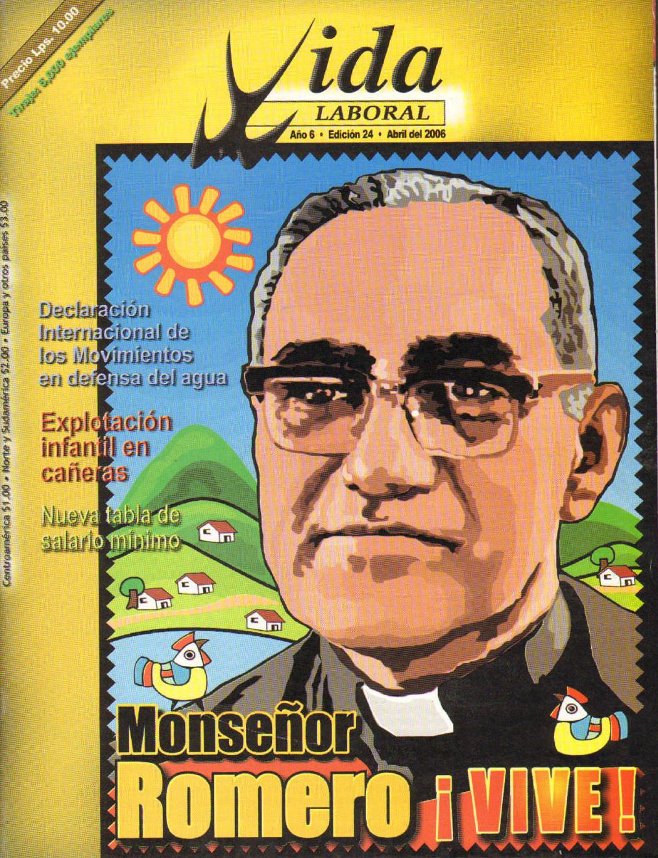 Edición 24: Monseñor Romero ¡VIVE!