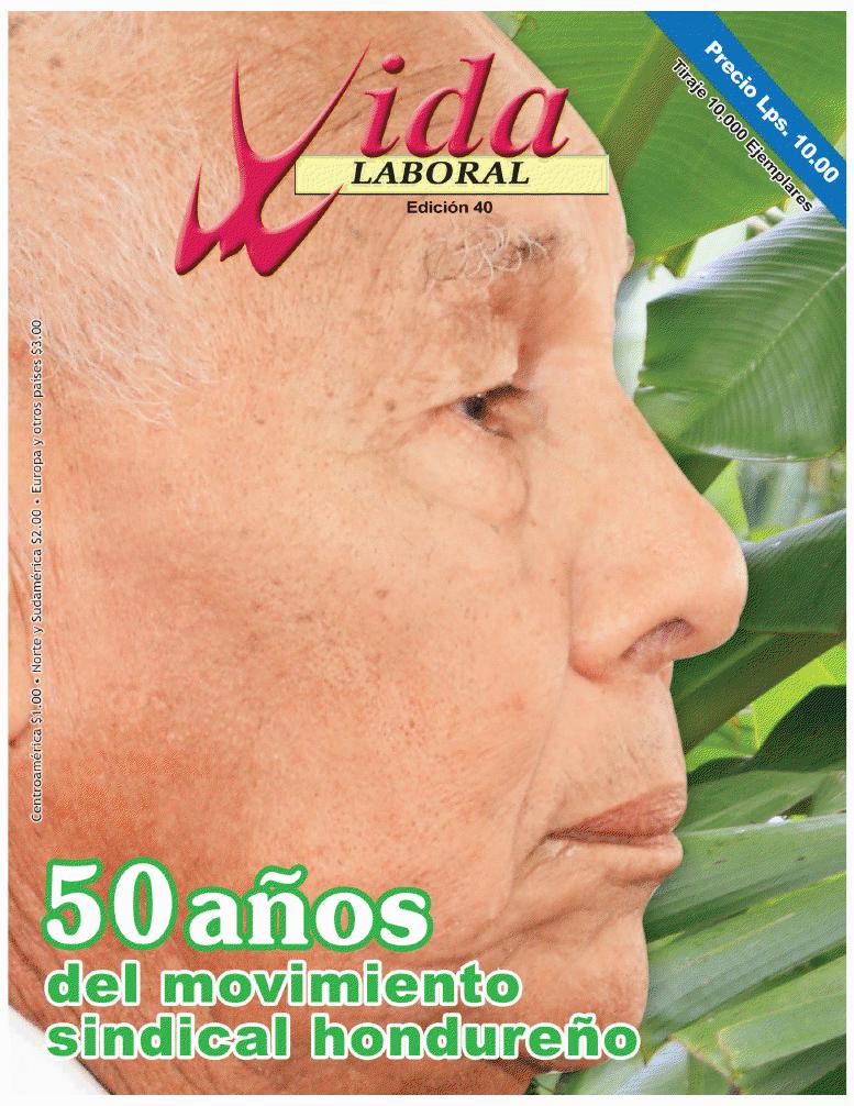 Edición 40: 50 años del movimiento sindical hondureño
