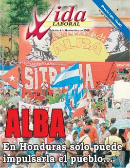 Edición 41: Alba. En Honduras sólo puede impulsarla el pueblo.