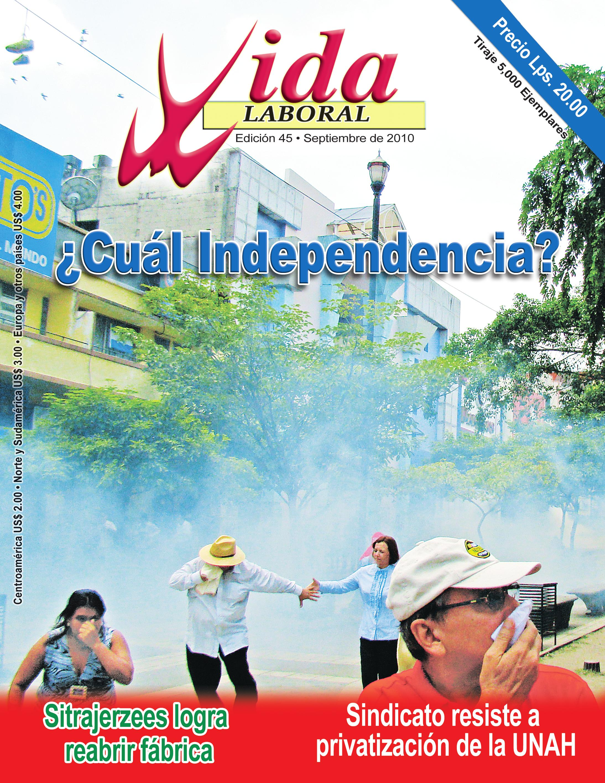 Edición 45: ¿ Cuál Independencia ?